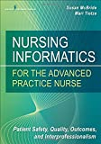 img - for Nursing Informatics for the Advanced Practice Nurse: Patient Safety, Quality, Outcomes, and Interprofessionalism book / textbook / text book