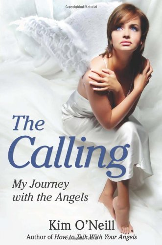 The Calling My Journey with the Angels087605730X : image
