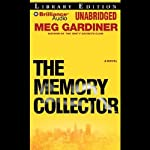The Memory Collector: A Novel (       UNABRIDGED) by Meg Gardiner Narrated by Susan Ericksen