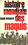 img - for Histoire Mondiale des Maquis book / textbook / text book