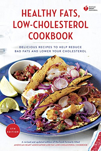 american-heart-association-healthy-fats-low-cholesterol-cookbook-delicious-recipes-to-help-reduce-ba