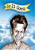 So it Goes: Stories for People Who Laugh