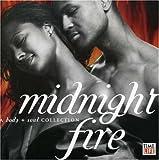 Body & Soul: Midnight Fire