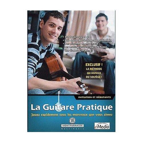 La Guitare Pratique: Intiation et Debutants