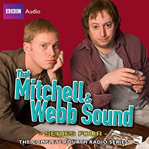 That Mitchell and Webb Sound: Series 4 | [David Mitchell, Robert Webb]