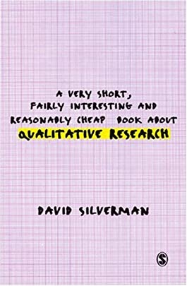 A Very Short, Fairly Interesting and Reasonably Cheap Book about Qualitative Research (Very Short, Fairly Interesting & Cheap Books)