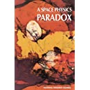 A Space Physics Paradox:: Why Has Increased Funding Been Accompanied by Decreased Effectiveness in the Conduct of Space Physics Research?