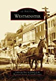 img - for Westminster (Images of America) book / textbook / text book