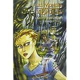 Les Mondes d'Ewilan, tome 1 : La for�t des captifspar Pierre Bottero