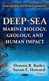 img - for Deep-Sea: Marine Biology, Geology, and Human Impact (Oceanography and Ocean Engineering: Marine Biology) book / textbook / text book