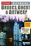 Insight City Guide Bruges, Ghent, Antwerp