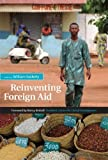img - for Reinventing Foreign Aid by Easterly, William R. Published by The MIT Press 1st (first) edition (2008) Paperback book / textbook / text book