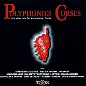 Polyphonies Corses: Une S�lection Des Plus Beaux Chants