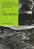 img - for The History of Lead Mining in the Pennines book / textbook / text book