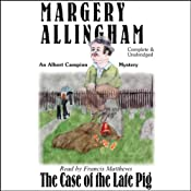 The Case of the Late Pig | [Margery Allingham]