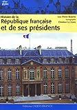 echange, troc Pierre Brasme - Histoire de la République française et de ses présidents