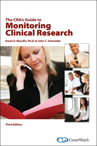 The CRA's Guide to Monitoring Clinical Research, Third...