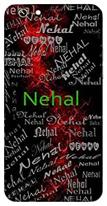 Nehal (The One Who Is Gratified) Name & Sign Printed All over customize & Personalized!! Protective back cover for your Smart Phone : Apple iPhone 4/4S