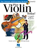 Play Violin Today! - Level 2: A Complete Guide to the Basics (Play Today Instructional Series)