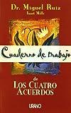 Cuaderno De Trabajo De Los Cuatro Acuerdos (Spanish Edition) (8479533927) by Ruiz, Miguel