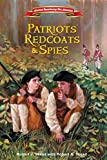 Patriots, Redcoats and Spies (American Revolutionary War Adventures)