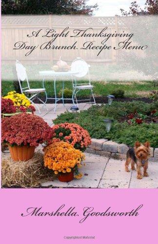 A Light Thanksgiving Day Brunch Recipe Menu by Marshella Goodsworth