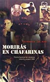 Moriras en Chafarinas/ Death in Chafarinas (Gran Angular) (Spanish Edition)