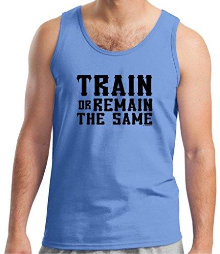 Train Or Remain The Same Tank Top Xl Carolina Blue