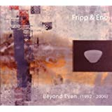 Beyond Even (1992-2006) ~ Brian Eno