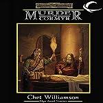 Murder in Cormyr: A Forgotten Realms Mystery | Chet Williamson