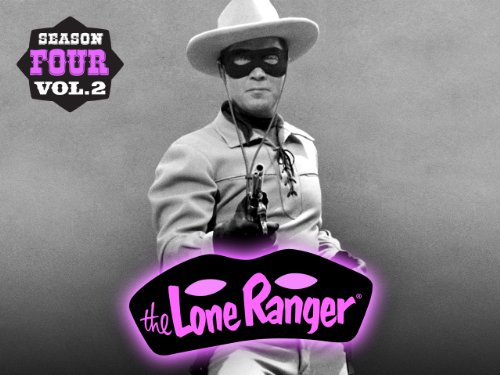 The Lone Ranger: Season 4 Volume 2