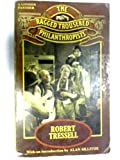 img - for The Ragged Trousered Philanthropists. With an Introduction by Alan Sillitoe. book / textbook / text book