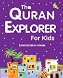 The Quran Explorer for Kids (Goodword) (English Edition)
