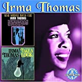 Irma Thomas Wish Someone Would Care/Take a Look