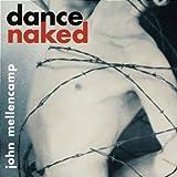 Dance Nakedby John Mellencamp