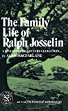 A Macfarlane The Family Life Of Ralph Josselin: Essay in Historical Anthropology (Norton Library)