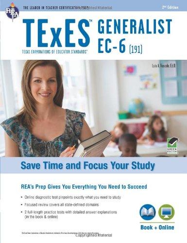 Texes Generalist Ec-6 (191) Book + Online (Texes Teacher Certification Test Prep)
