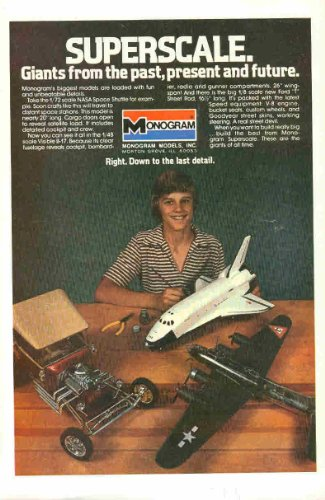 Monogram Models: NASA Space Shuttle, Boeing B-17 Flying Fortress, Model-T Street Rod: Great Original 1980 Photo Print Ad!