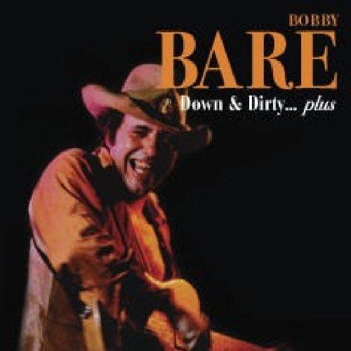 Bobby Bare - Down & Dirty - Zortam Music
