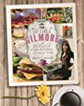 Eat Like a Gilmore: The Unofficial Co...