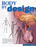 Body by Design (0890512965) by Alan L. Gillen