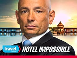 Hotel Impossible Volume 4