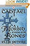 A Morbid Taste for Bones (The Chronic...
