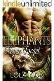 Elephants Never Forget: BBW Shapeshifter Romance (Safari Shifters Book 3)
