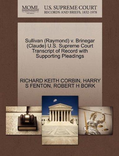Sullivan (Raymond) v. Brinegar (Claude) U.S. Supreme Court Transcript of Record with Supporting Pleadings