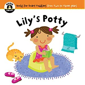Lily's Potty (Begin Smart: Books for Smart Toddlers from Two to Three Years)