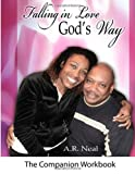 img - for Falling In Love God's Way: A Companion Workbook book / textbook / text book