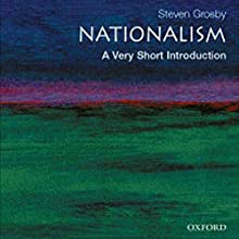 Nationalism: A Very Short Introduction Audiobook by Stephen Grosby Narrated by Marc Vietor