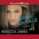 Sweet Damage | Rebecca James