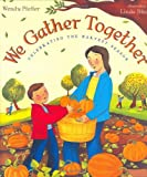 We Gather Together (0525476695) by Pfeffer, Wendy